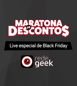 Live especial de Black Friday 2018 - Maratona de descontos Rede Geek